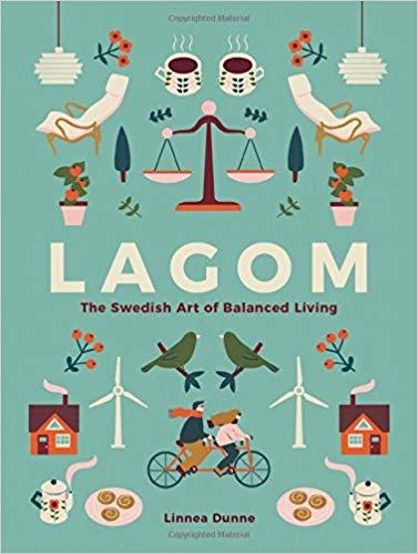 """Lagom. The Swedish Art of Balanced Living"", par Linnea Dunne"